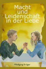 Buchcover-300x449-Macht und Leidenschaft in der Liebe