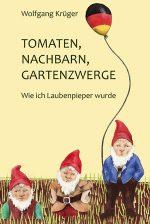 Buchcover-300x449-Tomaten Nachbarn Gartenzwerge